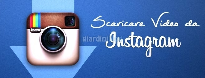 Come Scaricare Video su Instagram Gratis
