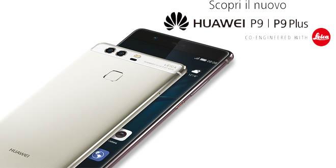 Come migliorare e potenziare al massimo il Huawei P9 e P9 Plus